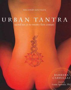 Urban Tantra: Sacred Sex for the Twenty-first Century book by Barbara Carrellas